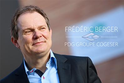 Frédéric BERGER, PDG Groupe COGESER
